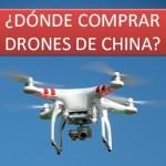 Donde comprar Drones de China