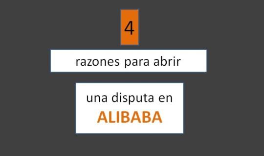 4 razones para abrir una Disputa en Alibaba