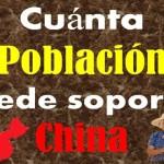 ¿Cuánta Población puede soportar China?