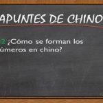APUNTES DE CHINO; #2 Cómo se forman los números en chino