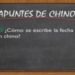 APUNTES DE CHINO; 3# Cómo se escribe la fecha en chino