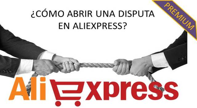 como abrir una disputa en aliexpress