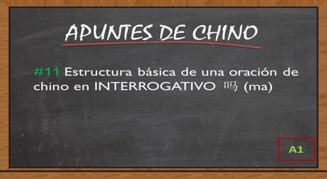 Estructura básica de una oración de chino en INTERROGATIVO (Ma)