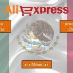 ALIEXPRESS EN MÉXICO – ¿Cómo comprar productos chinos?