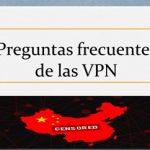 Curso VPN en China #9: Preguntas frecuentes de las VPN
