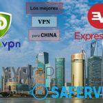 Las 5 Mejores VPN para CHINA