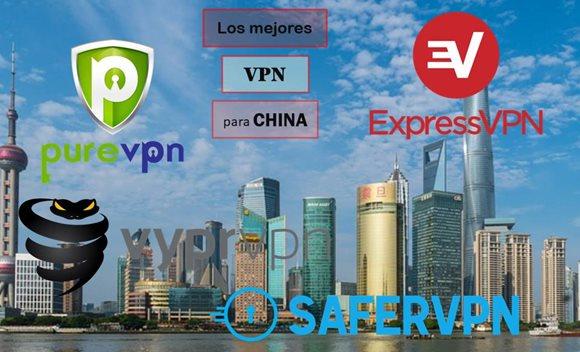 Los Mejores VPN para China