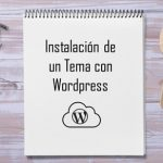 Instalar un Tema en WordPress #3 – CURSO: Crear una Web