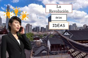 La revolución de las ideas en China