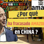 Amazon en China ¿Por qué no tuvo éxito?